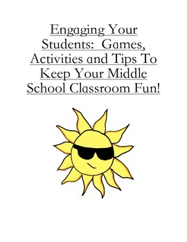 Engaging Your Students:  Games and Tips to Keep Your Classroom Fun