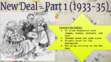 New Deal (Part 1)-Powerpoint with Notes. United States His