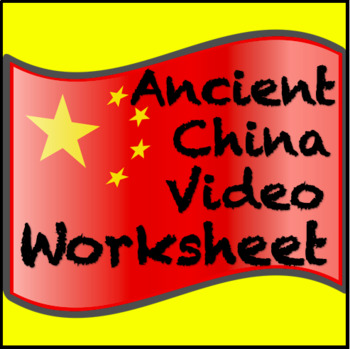 Ancient China Video Guided Worksheet: Answer sheet included
