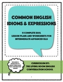Engaging and Interactive English Idioms Curriculum and Worksheets (ESOL)