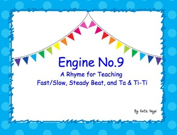 engine no 9 a rhyme for teaching fast slow steady beat and ta