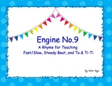 Engine No. 9: A Rhyme for Teaching Fast & Slow, Steady Bea