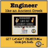 STEM and Ancient History: Engineer like an Ancient Greek