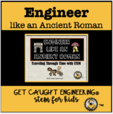 STEM and Ancient History: Engineer like an Ancient Roman