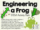 Engineer a Frog ~ STEM Activity Pack ~ Animal Adaptations