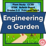 Plant Study: Engineering An Imaginary Garden STEM Grades 2-5