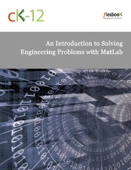 Engineering: An Introduction to Solving Engineering Problems with Matlab