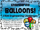 Engineering Balloons - STEM Engineering Challenges - Set of Five!