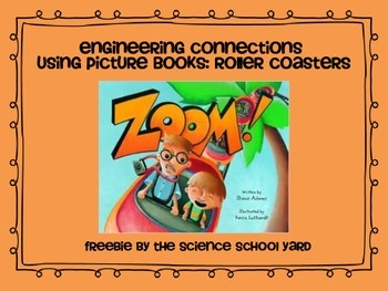Engineering Connections With Picture Books: Roller Coasters