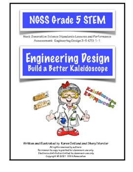 NGSS Grade 5 Engineering: Build a Better Kaleidoscope Performance Assessment