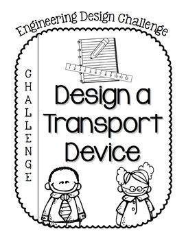 STEM Engineering Design Challenge #1 - Design a Transport Device ADD ON PACK