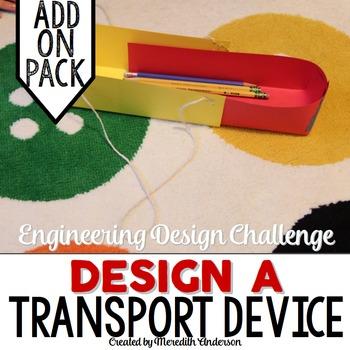 STEM Engineering Design Challenge #1 - Design a Transport
