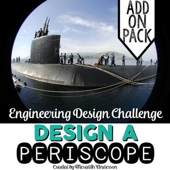 STEM Engineering Design Challenge #3 - Design a Periscope ADD ON PACK