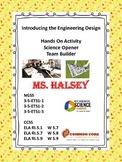 Engineering Design Hands On Activity Opener/Team Builder E