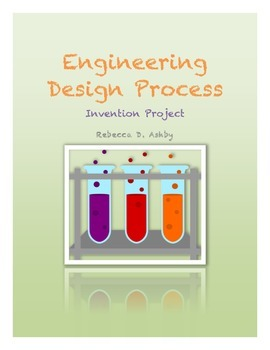Engineering Design: Middle School Invention Project