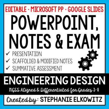 Engineering Design Process PowerPoint, Notes & Exam
