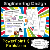 Engineering Design PowerPoint and Foldables Bundle
