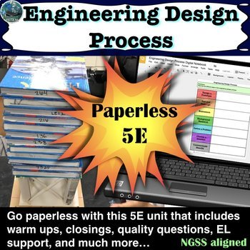 Engineering Design Process 5E Lesson including warm ups, closings, and more