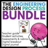 Engineering Design Process BUNDLE