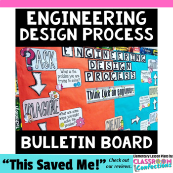 Engineering Design Process Bulletin Board Display: Perfect for a STEM Classroom