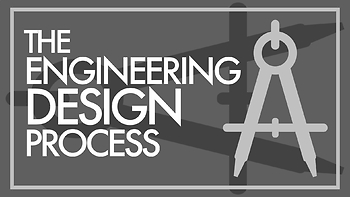 Engineering Design Process Video