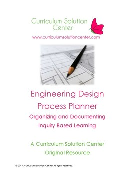 Engineering Design Process Planner {Inquiry Based Learning; Free; Freebie}