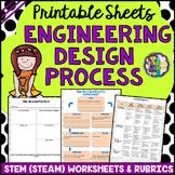 Engineering Design Process Worksheets and Rubrics (STEM/ S
