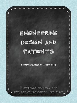 Engineering Design and Patents - Comprehensive 7 Day Unit