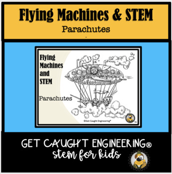 STEM-Engineering Energizer: What Goes Up, Must Come Down- Engineer a Parachute