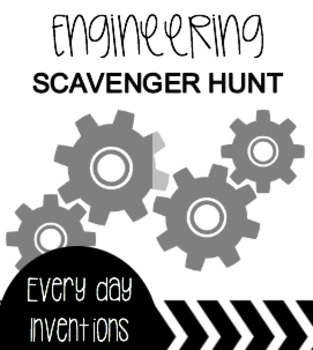 Engineering & Invention Scavenger Hunt