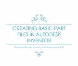 Engineering Lesson Plans: Autodesk Inventor - Creating basic 3D Objects