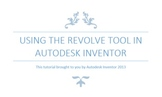 Engineering Lesson Plans: Autodesk Inventor - Using the Re