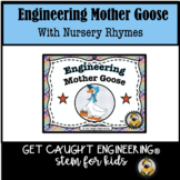 STEM and Mother Goose: Nursery Rhymes with Engineering