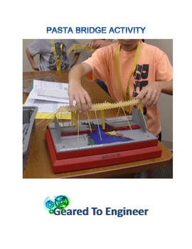 Engineering: Pasta Bridge Activity