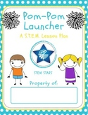 Engineering Pompom Launcher - STEM Mystery Bag Activity!