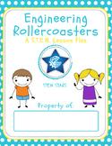 Engineering Rollercoasters- STEM Activity