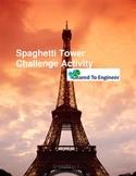 Engineering: Spaghetti Tower Challenge