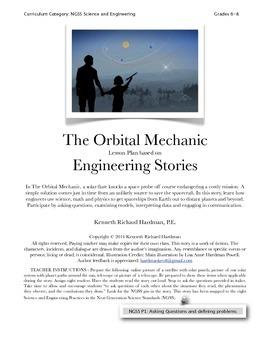 Engineering Stories - The Orbital Mechanic - NGSS
