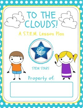 Engineering To The Clouds - STEM Mystery Bag Activity!