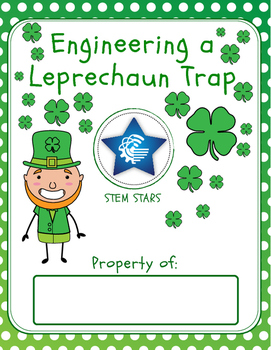 Engineering a Leprechaun Trap for St. Patrick's Day- STEM Activity!