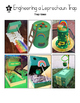 Engineering a Leprechaun Trap for St. Patrick's Day- STEM