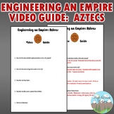 Engineering an Empire Aztecs Video Guide