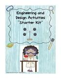 Engineering Design Starter Kit Activities