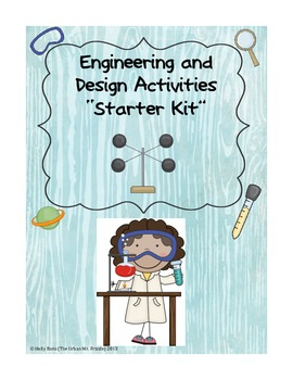 Engineering Design Starter Kit Activities
