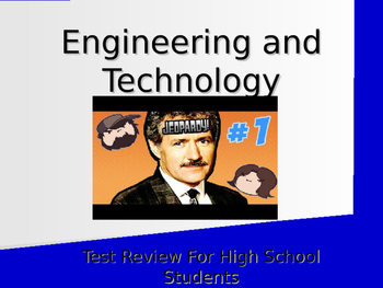 Engineering and Technology Test Review Jeopardy