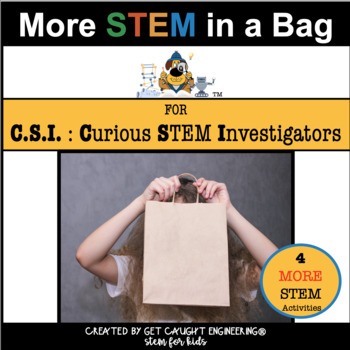 Engineering STEM Challenges : MORE STEM in a Bag!