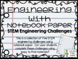 Engineering with Notebook Paper - STEM Engineering Challen