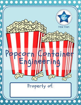 Engineering with Popcorn: a STEM Activity