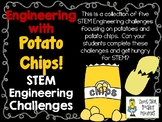 Engineering with Potato Chips - STEM Engineering Challenges  - Set of 5!