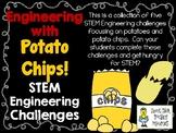 Engineering with Potato Chips - STEM Engineering Challenge